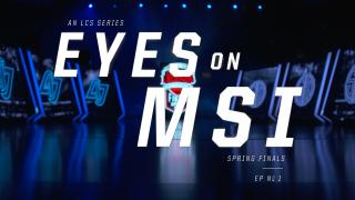 Eyes on MSI: Spring Finals Ep. 1 (2016)