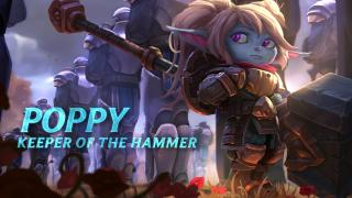 Champion Spotlight: Poppy, Keeper of the Hammer