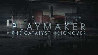 Playmaker: Catalyst -- Reignover