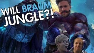 Will It Jungle? Ft Braum and Gweedo! /ALL Chat